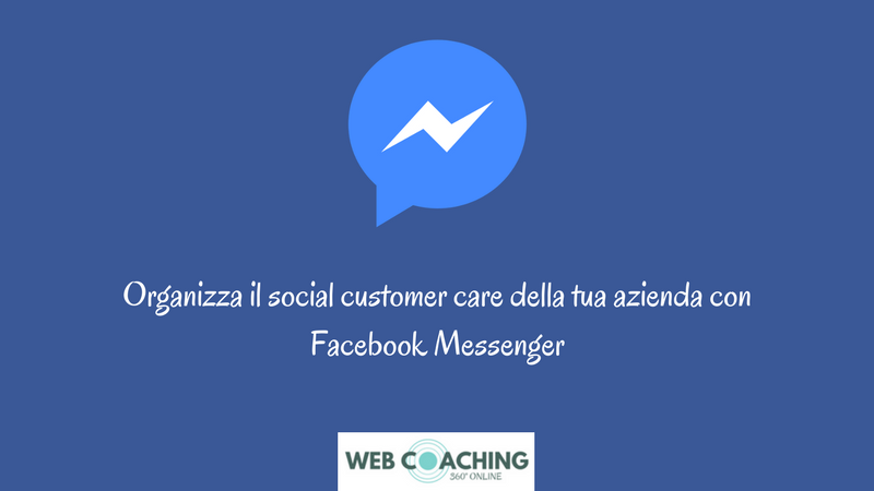 social customer care con facebook messenger di claudio lombardi