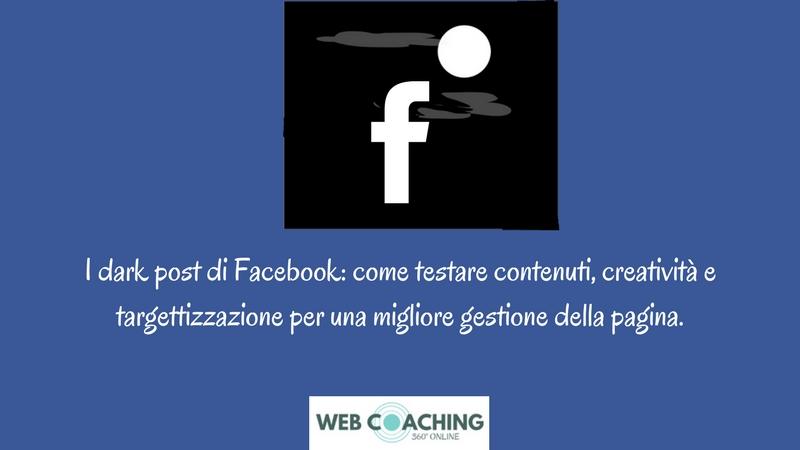 dark post di facebook, utilizzare facebook advertising per testare il calendario editoriale di claudio lombardi