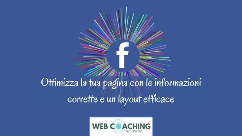 ottimizza la pagina facebook aggiornando contenuti e informazioni e con un layout efficace di claudio lombardi