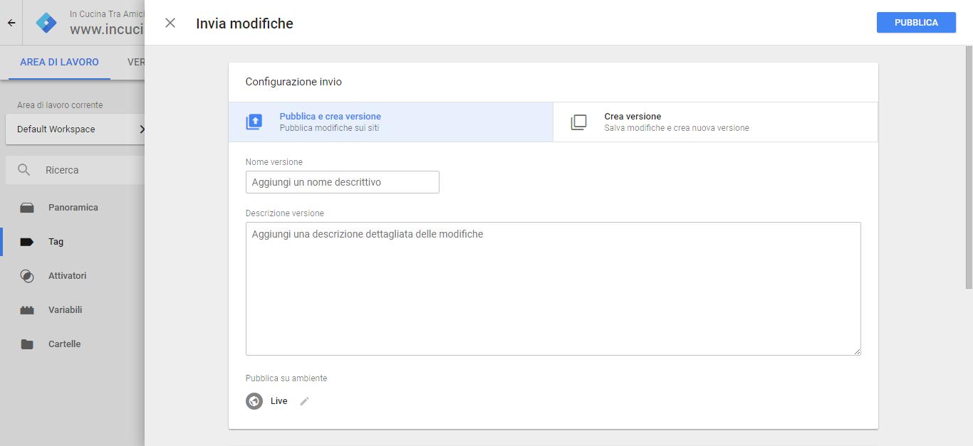 google tag manager pubblica il progetto appena creato con analytics su tag manager di claudio lombardi