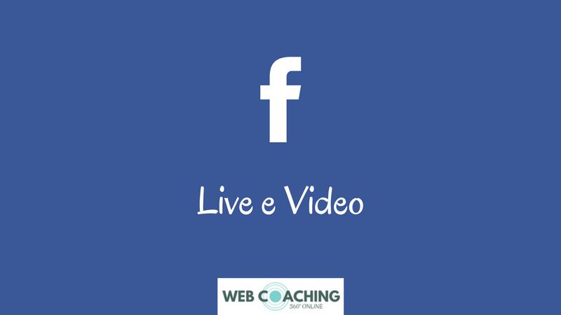 facebook live e video come aumentare visualizzazioni e fan per le realtà locali di claudio lombardi