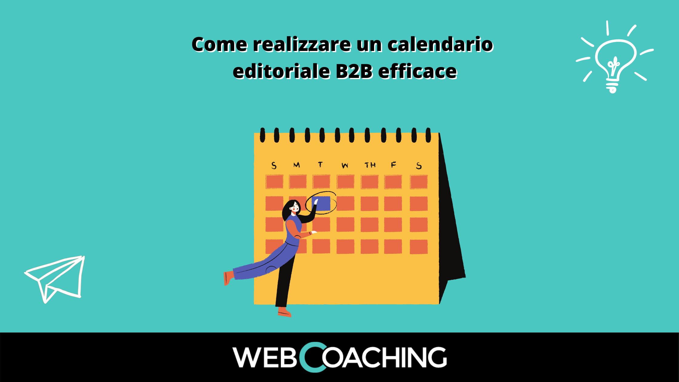 Calendario editoriale B2B efficace