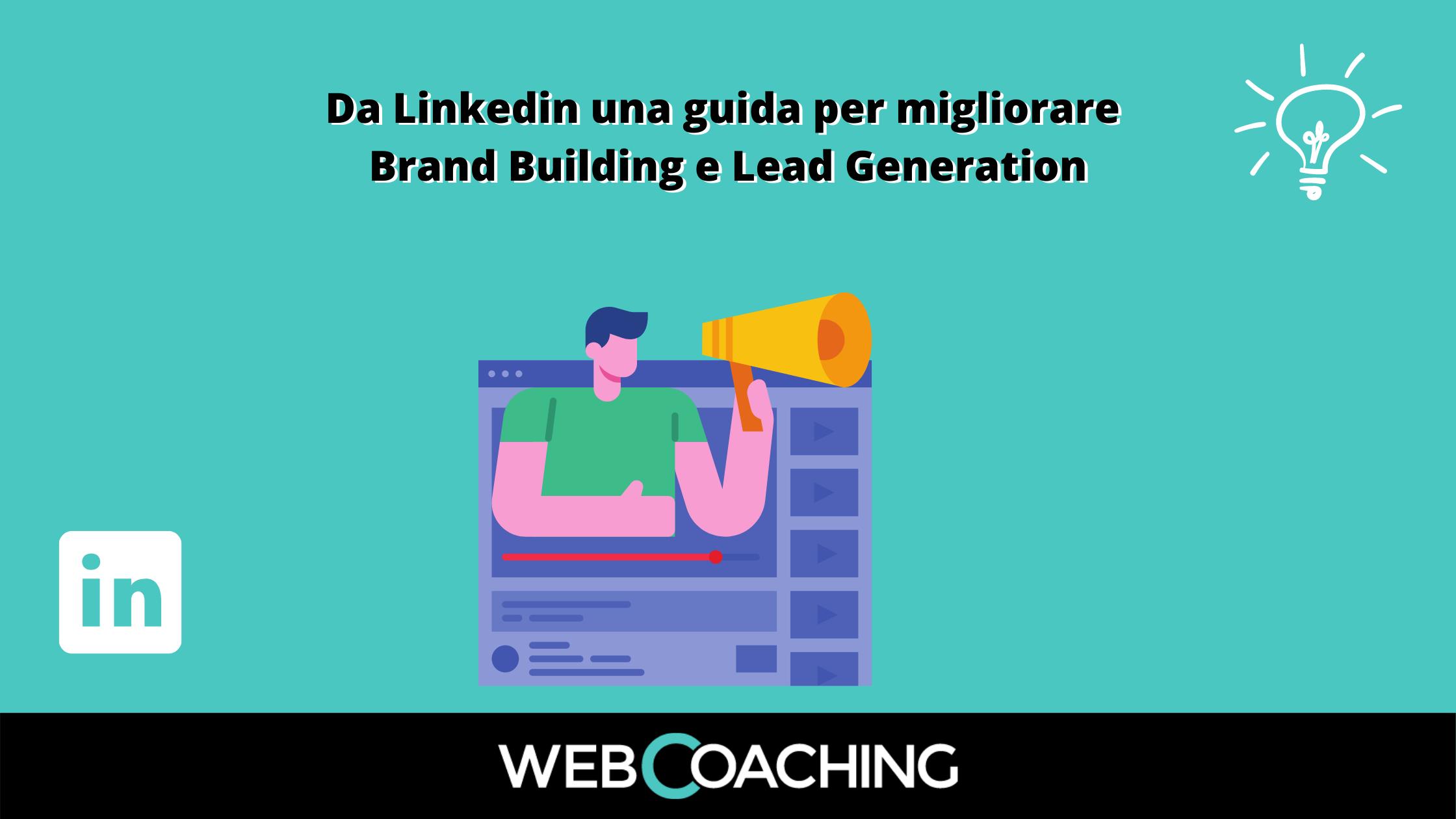 Guida Linkedin brand building e lead gen