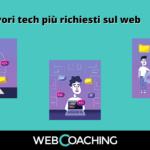 I lavori tech più richiesti sul web