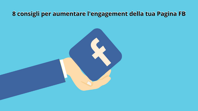 aumentare engagement pagina facebook