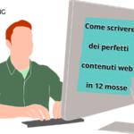 Come scrivere dei perfetti contenuti web in 12 mosse