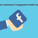 8 consigli per aumentare l'engagement della tua Pagina Facebook