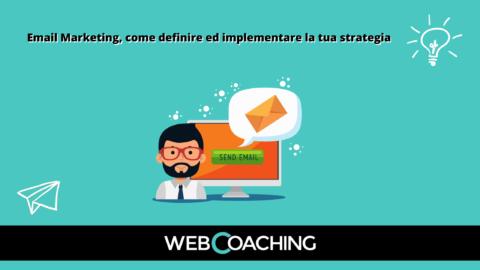 Email marketing definire strategia